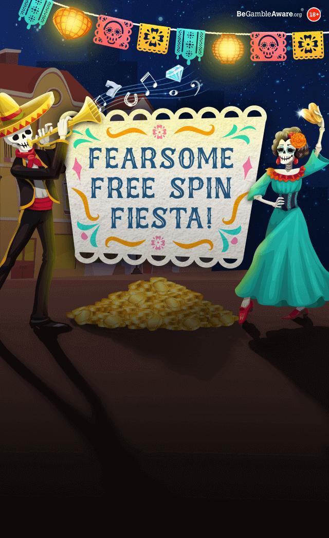 Fearsome Free Spin Fiesta - Bonus Boss Casino